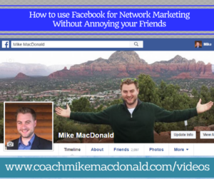 how-to-use-facebook-for-network-marketing-without-annoying-your-friends, how to use facebook for network marketing, facebook for network marketing, network marketing on facebook,