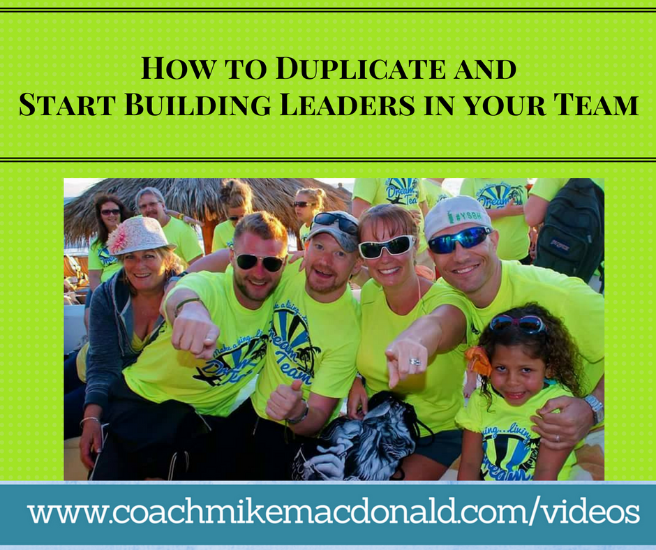 building leaders, duplication, network marketing, team building