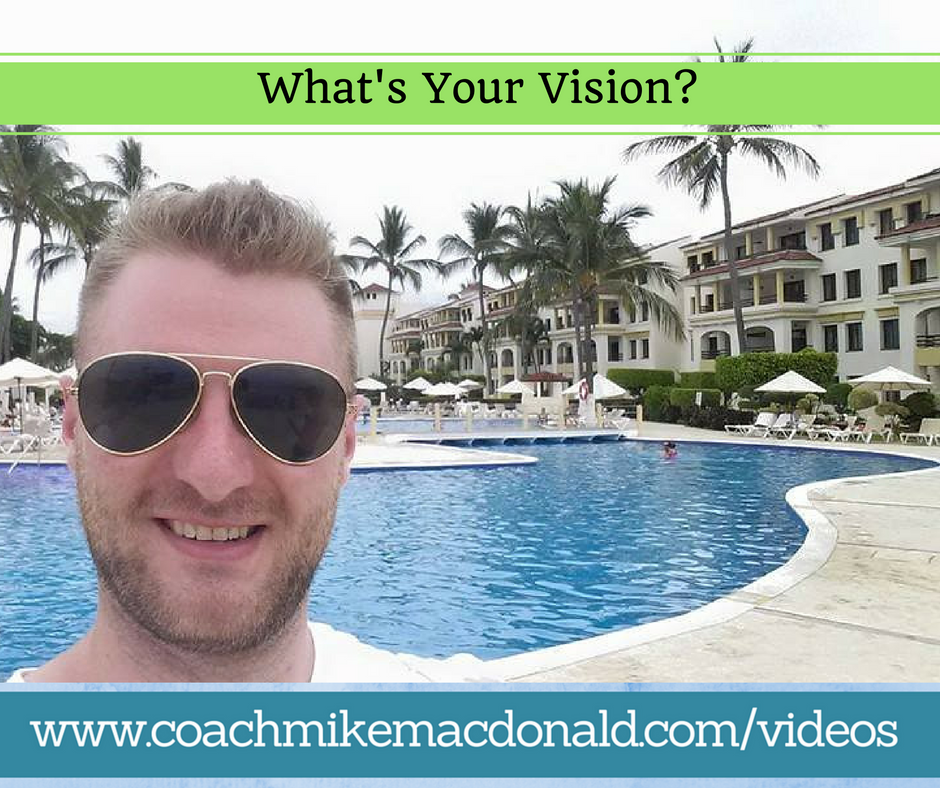 whats-your-vision, vision, casting vision, cast vision, network marketing, leadership development, goals, goal setting