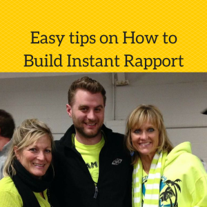 how to build rapport, building instant rapport, how to build instant rapport, building rapport, rapport building