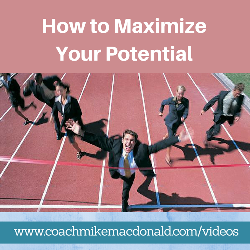 To Maximise The Potential Of: How To Maximize Your Potential