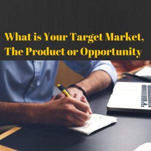 What is Your Target Market