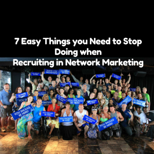 7 Easy Recruiting in Network Marketing, prospecting in network marketing, network marketing recruiting