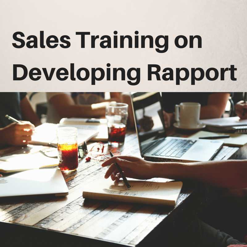 Sales Training Strategies: Sales Training On Sales Skills For Developing Rapport