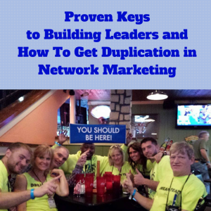 building leaders, duplication in mlm, duplication in network marketing,