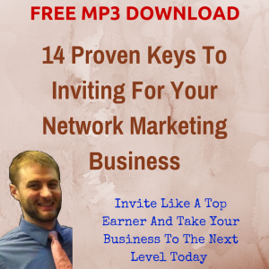 14 Proven Keys To Inviting For Your Network marketing business, network marketing training