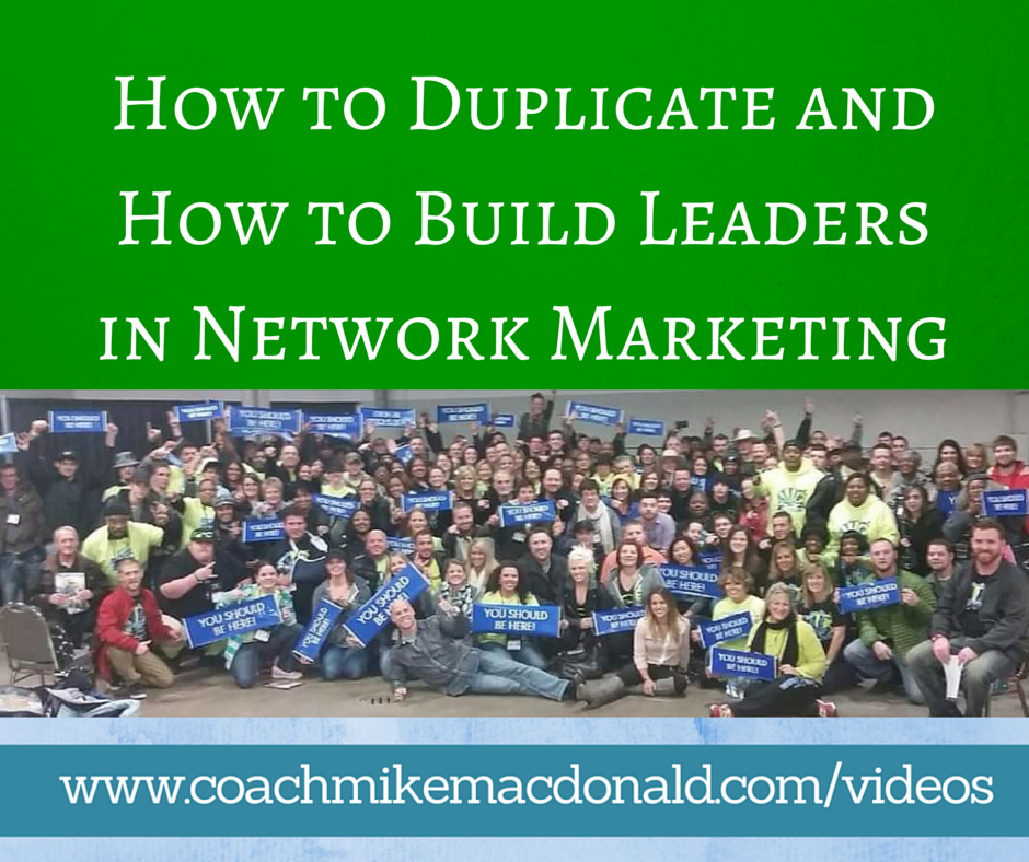 How to duplicate and how to build leaders in network marketing for Marketing to builders