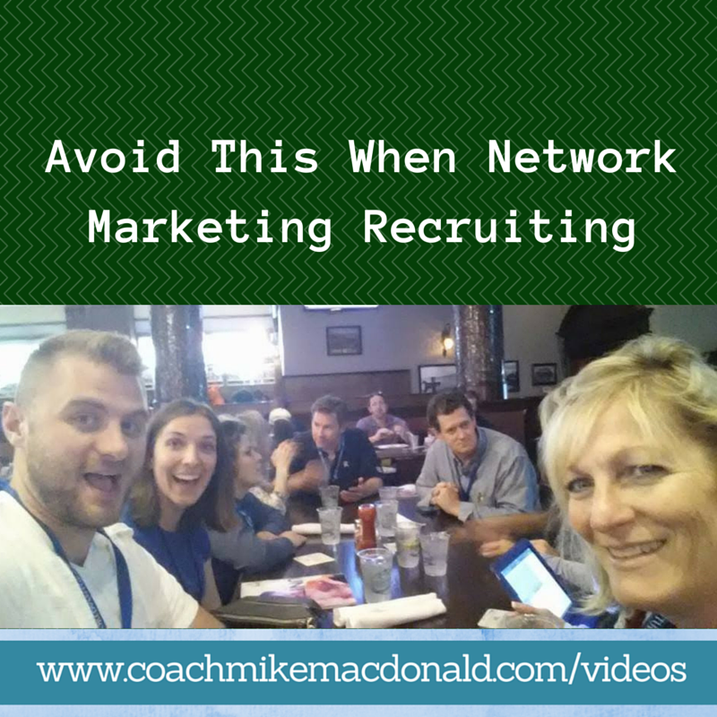 Avoid this when Network Marketing Recruiting, network marketing recruiting, recruiting in network marketing, how to invite in network marketing