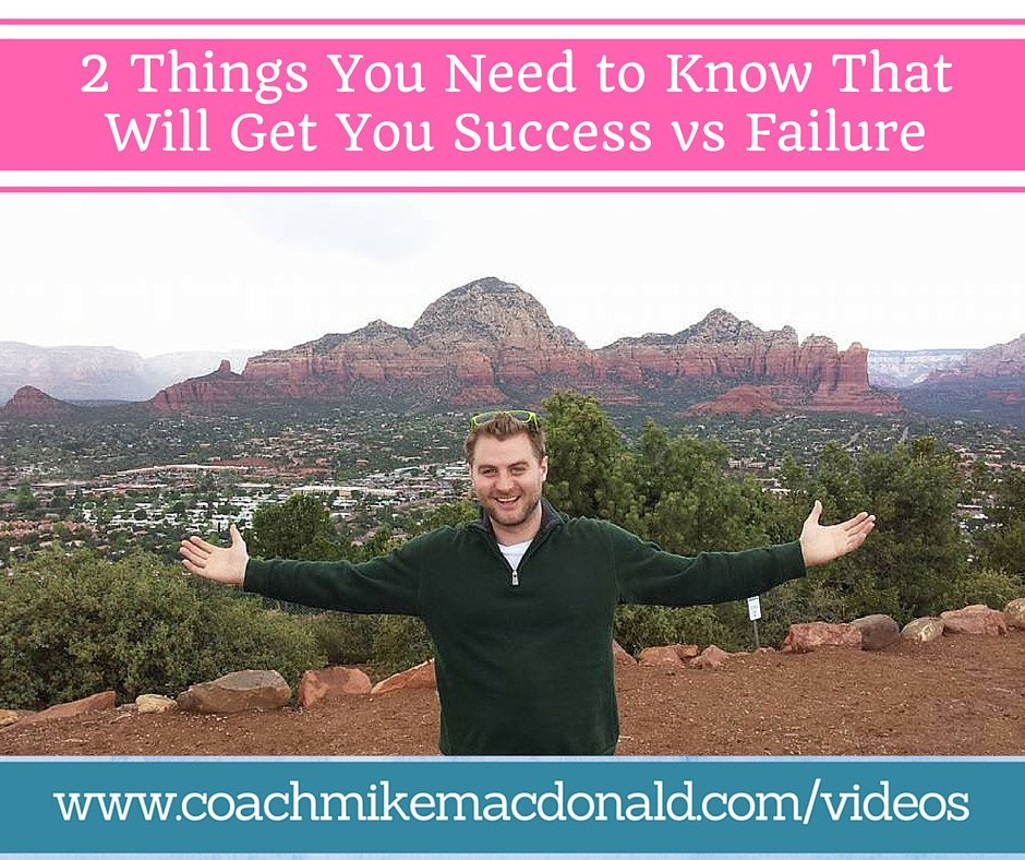 now that will get you success vs failure
