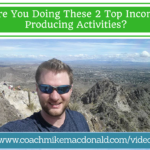 Are you doing these 2 top income producing activities, income producing activity, income producing activites