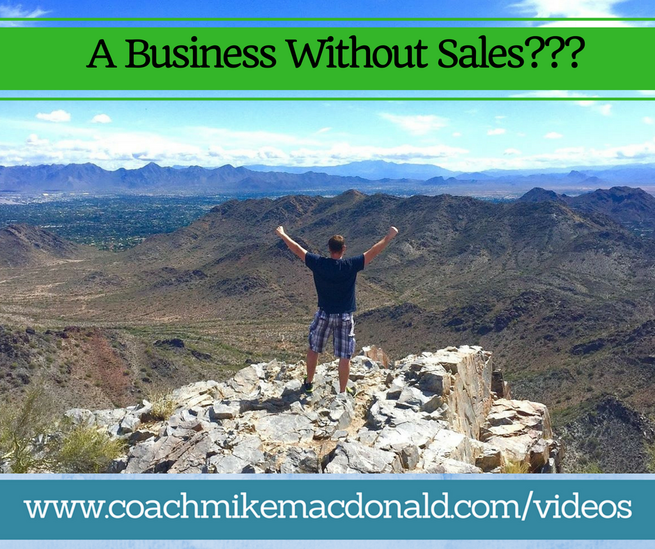 A Business Without Sales, network marketing, home business, mlm, mlm success, mlm training, home based business