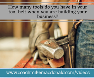 how-many-tools-do-you-have-in-your-tool-belt-when-you-are-building-your-business, tool belt, home business, building your business,