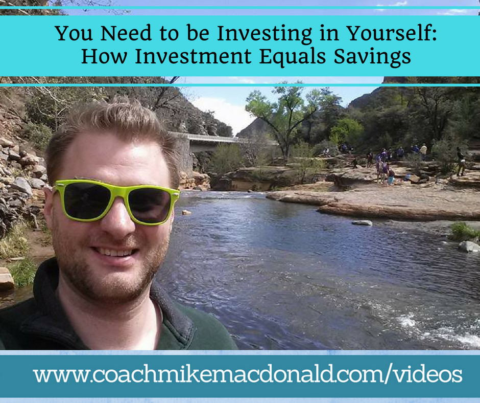 you-need-to-be-investing-in-yourself-how-investment-equals-savings, investing in yourself, how investment equals savings, how savings equals investment, saveings equals investment,