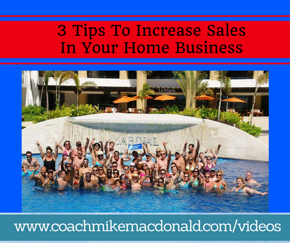 3-tips-to-increase-sales-in-your-home-business, increase sales, closing ratio, increase your closing ratio, improve your closing ratio