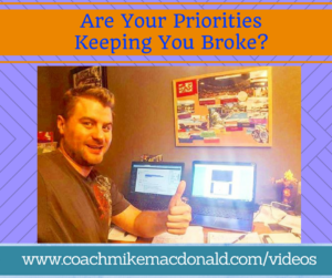 are-your-priorities-keeping-you-broke, priorities, time management, home business, home business success, network marketing, network marketing tips