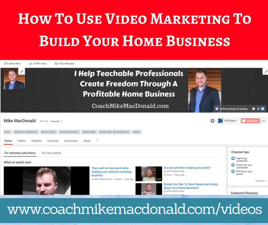 How To Use Video Marketing To Build Your Home Business