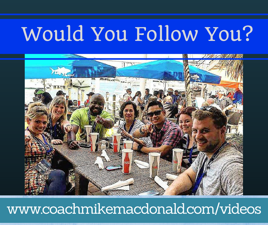 Would You Follow You, leadership, leadership development, leadership development coaching,