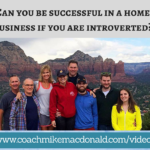 Can you be successful in a home business if you are introverted, can you sell if you are introverted, can you succeed in sales if you are introverted, can you succeed in a home business if you are introverted, sales tips, sales training, network marketing, home business, home based business