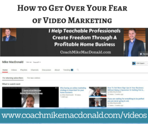 How to Get Over Your Fear of Video Marketing, video marketing, video marketing tips, how to get over your fear of doing video, doing video, how to eliminate your fear of doing video
